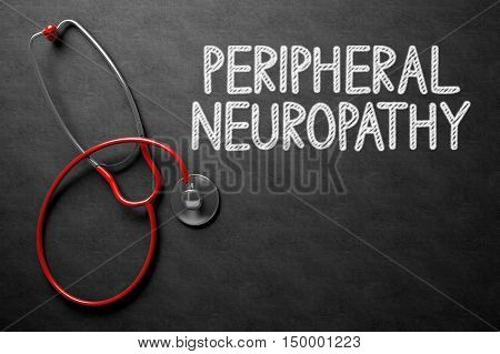 Medical Concept: Peripheral Neuropathy Handwritten on Black Chalkboard. Medical Concept: Black Chalkboard with Peripheral Neuropathy. 3D Rendering.