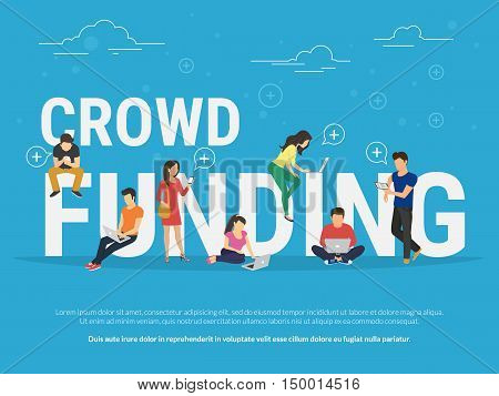 Crowd funding illustration of young various people using laptop, tablet pc and smartphone for online funding new startup or making donation for project. Flat design of guys and women near big letters