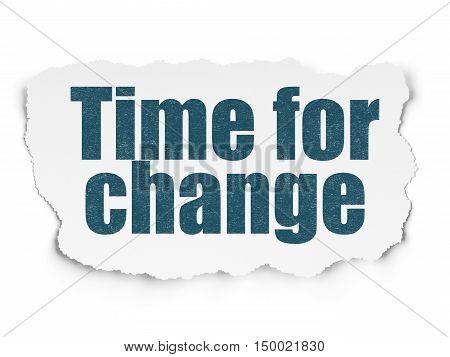 Time concept: Painted blue text Time for Change on Torn Paper background with  Tag Cloud
