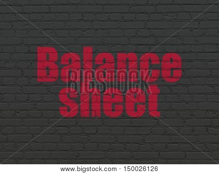 Money concept: Painted red text Balance Sheet on Black Brick wall background