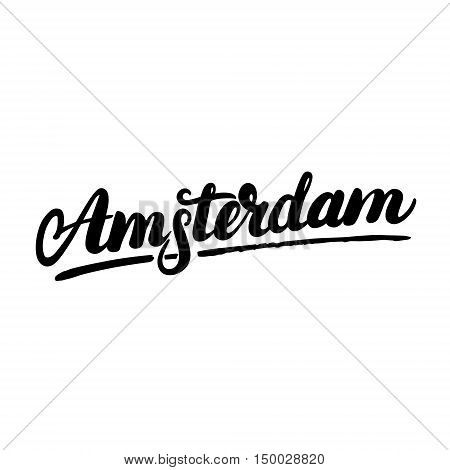 Amsterdam hand written calligraphy lettering. Typography for tee shirt graphics, poster, card. Isolated on white background. Vector illustration.