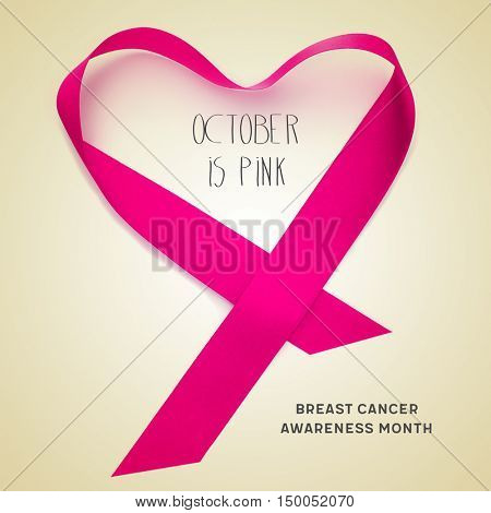 the text october is pink, a pink ribbon forming a heart and the text breast cancer awareness month on a beige background
