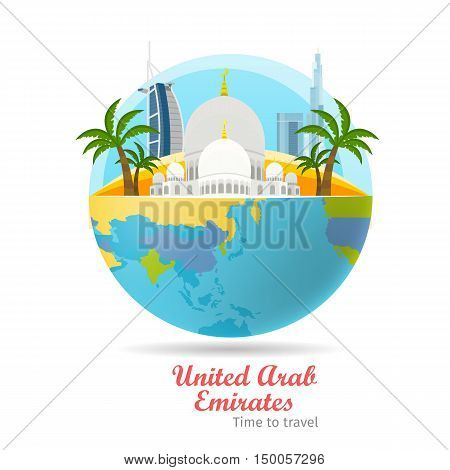 United Arab Emirates tourism poster design with attractions on the background of the globe. Time to travel. Emirates landmark. Emirates travel poster design. Travel composition with famous landmarks.