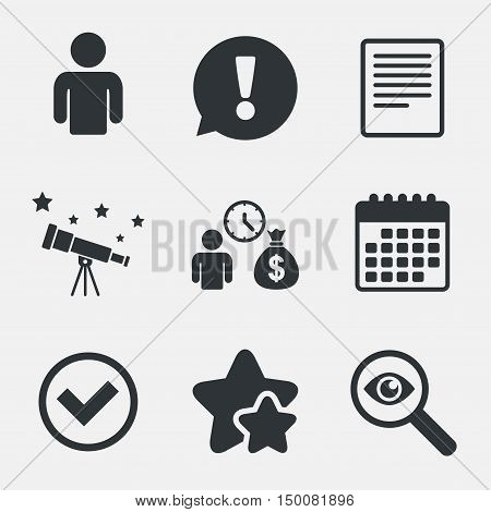 Bank loans icons. Cash money bag symbol. Apply for credit sign. Check or Tick mark. Attention, investigate and stars icons. Telescope and calendar signs. Vector