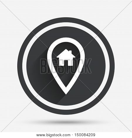 Map pointer house sign icon. Home location marker symbol. Circle flat button with shadow and border. Vector