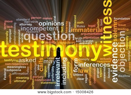 Background concept wordcloud illustration of testimony legal evidence glowing light