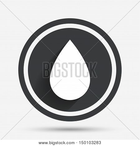 Water drop sign icon. Tear symbol. Circle flat button with shadow and border. Vector