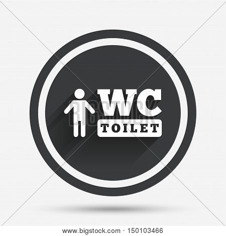 WC men toilet sign icon. Restroom or lavatory symbol. Circle flat button with shadow and border. Vector
