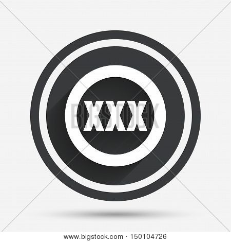 XXX sign icon. Adults only content symbol. Circle flat button with shadow and border. Vector