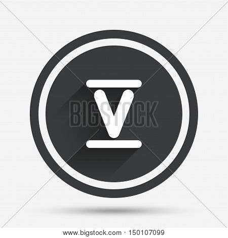 Roman numeral five sign icon. Roman number five symbol. Circle flat button with shadow and border. Vector