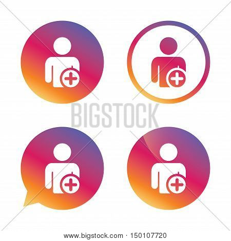 Add user sign icon. Add friend symbol. Gradient buttons with flat icon. Speech bubble sign. Vector