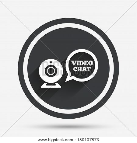 Video chat sign icon. Webcam video speech bubble symbol. Website webcam talk. Circle flat button with shadow and border. Vector