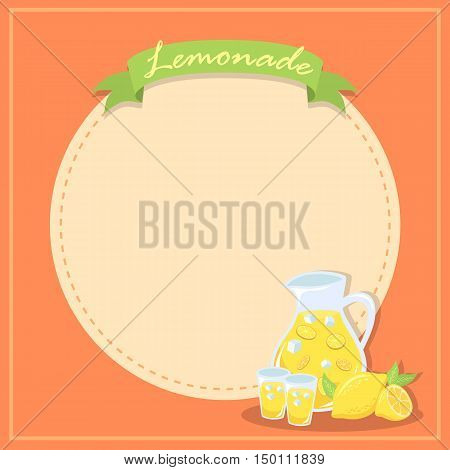 Lemonade theme design label poster notes with lemon fruit, glass of lemonade and pitcher of lemonade vector illustration.