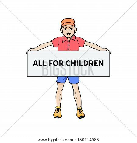 Vector illustration of a little boy holding a poster for all children. On an isolated white background. Hand-drawn colorful boy. The concept of children clothing and shops.