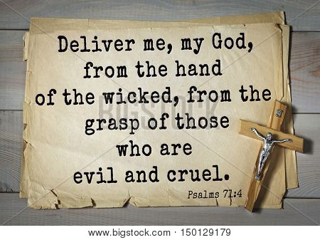 TOP-1000.  Bible verses from Psalms. Deliver me, my God, from the hand of the wicked, from the grasp of those who are evil and cruel.