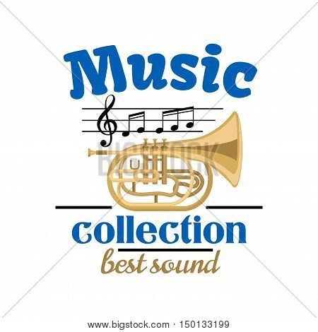 Musical instrument symbol of brass tuba, topped with musical notes and treble clef on stave, headers Music collection and Best Sound. Jazz festival or concert design