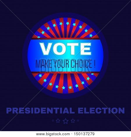Digital vector usa election with make your choise, presidential election vote, blue flat style