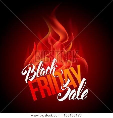 Sale advertising inscription with fire. Black Friday banner. Very Hot Concept. Vector stock template for your business design.