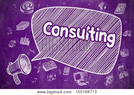 Business Concept. Horn Speaker with Wording Consulting. Doodle Illustration on Purple Chalkboard. Speech Bubble with Phrase Consulting Cartoon. Illustration on Purple Chalkboard. Advertising Concept.