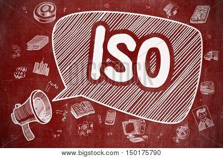 ISO - International Organization Standardization on Speech Bubble. Hand Drawn Illustration of Shouting Megaphone. Advertising Concept.