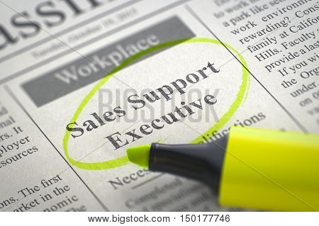 Sales Support Executive - Job Vacancy in Newspaper, Circled with a Yellow Marker. Blurred Image with Selective focus. Job Seeking Concept. 3D Rendering.