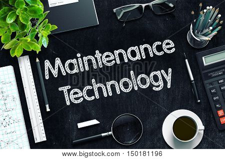 Black Chalkboard with Maintenance Technology. 3d Rendering. Toned Illustration.