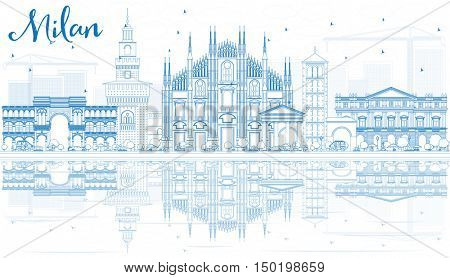Outline Milan Skyline with Blue Landmarks and Reflections. Vector Illustration. Business Travel and Tourism Concept with Historic Architecture. Image for Presentation Banner Placard and Web Site.