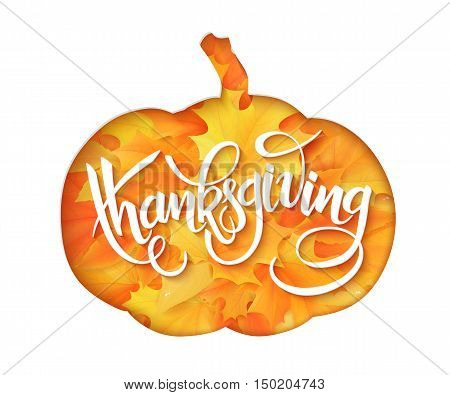 vector paper sheet with clipped pumpkin silhouette above yellow autumn maple leaves and hand lettering thanksgiving greetings quote.