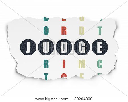 Law concept: Painted black word Judge in solving Crossword Puzzle on Torn Paper background
