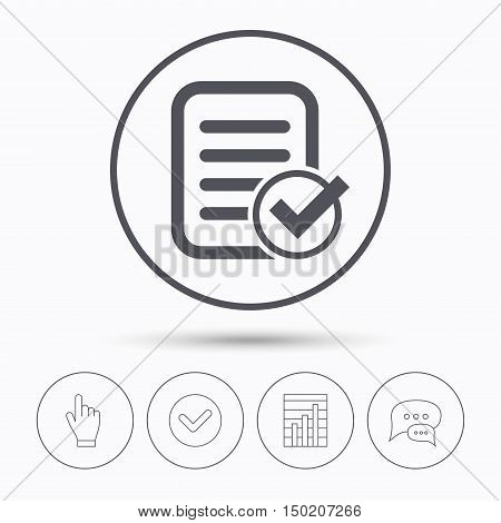 File selected icon. Document page with check symbol. Chat speech bubbles. Check tick, report chart and hand click. Linear icons. Vector