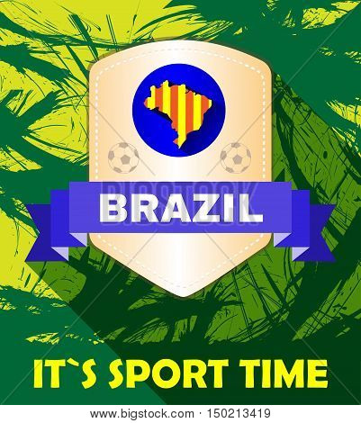 Digital vector brasil it is sport time, footbal and soccer, country flag, flat style