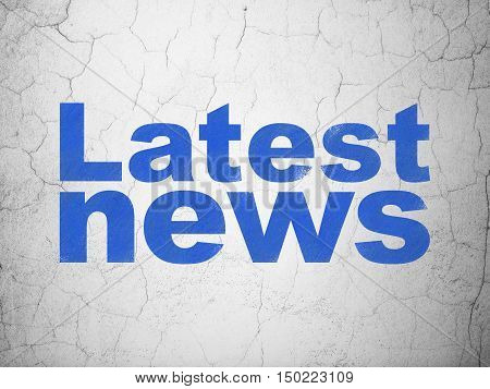 News concept: Blue Latest News on textured concrete wall background