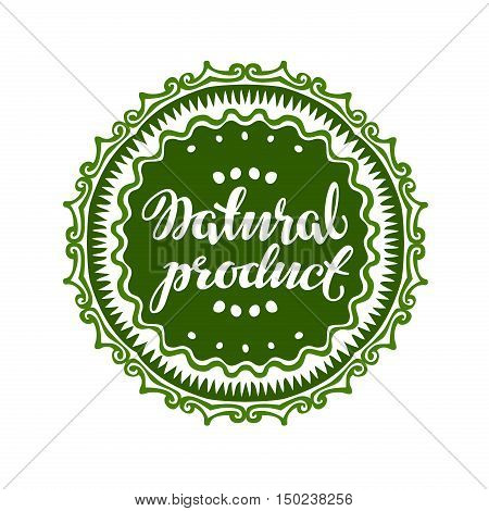 Natural Product label, sticker Vector illustration isolated on white background