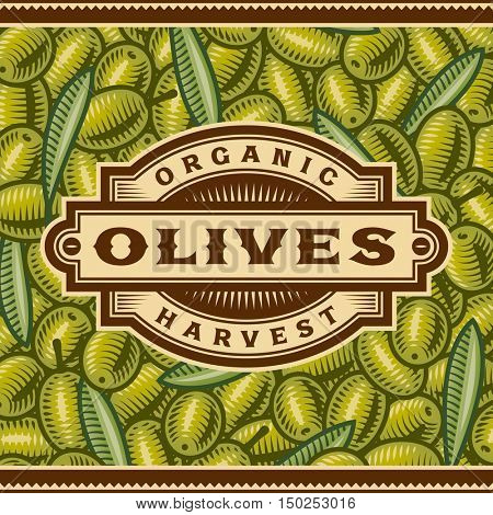 Retro Olive Harvest Label. Editable vector illustration in woodcut style with clipping mask.