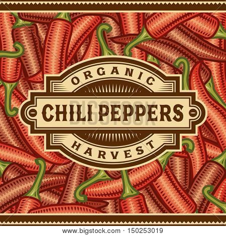 Retro Chili Pepper Harvest Label. Editable vector illustration in woodcut style with clipping mask.