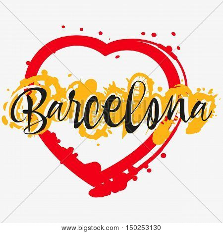 Print with lettering about Barcelona and bright red yellow paint splashes in shape of heart on grey background. Pattern for fabric textiles clothing shirts. Vector illustration