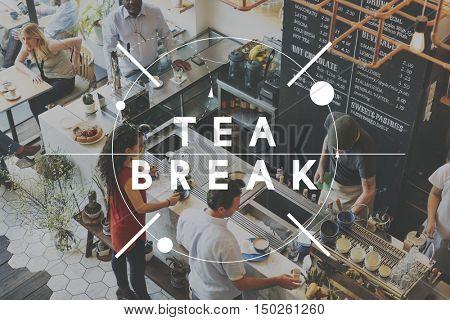 Tea break Relax Relief Rest Pause Cessation Concept