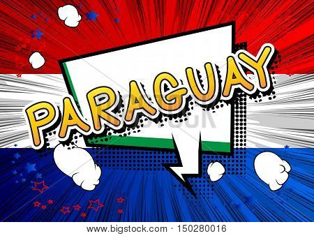 Paraguay - Comic book style text on comic book abstract background.