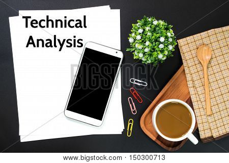 Text Technical analysis on white paper / business concept