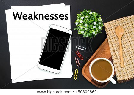 Text weaknesses on white paper / business concept