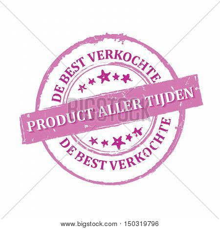 The most sold product all the time (Dutch language: De best verkochte product aller tijden) - purple grunge business stamp / label / badge for retail industry