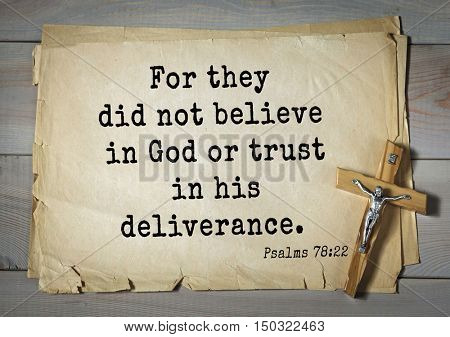 TOP-1000.  Bible verses from Psalms. For they did not believe in God or trust in his deliverance.