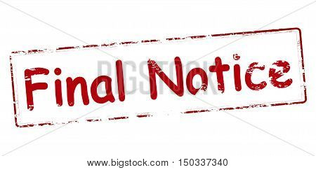 Rubber stamp with text final notice inside vector illustration