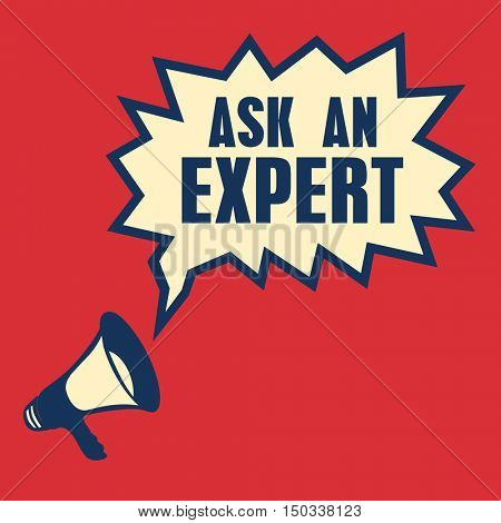 Megaphone, business concept with text Ask an Expert, vector illustration