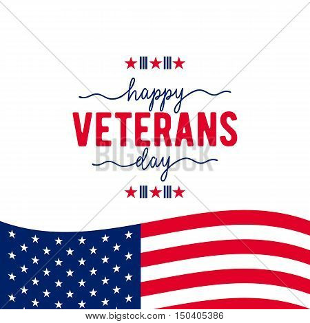 Vector illustration of waving American flag with typography. Happy Veterans Day. November 11th, United state of America, USA veterans day design. Veterans Day poster card celebration design