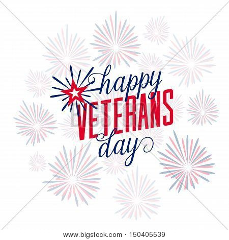 Vector illustration of firework with typography Happy Veterans Day. November 11th, United state of America, USA veterans day design in flat style. Veterans Day poster card celebration design