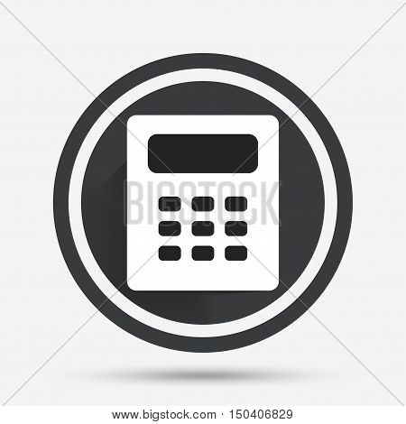 Calculator sign icon. Bookkeeping symbol. Circle flat button with shadow and border. Vector