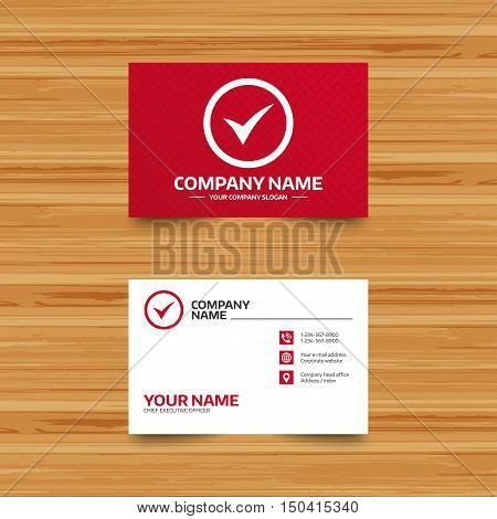 Business card template. Check mark sign icon. Yes circle symbol. Confirm approved. Phone, globe and pointer icons. Visiting card design. Vector