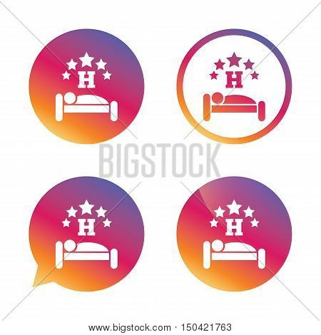 Five star Hotel apartment sign icon. Travel rest place. Sleeper symbol. Gradient buttons with flat icon. Speech bubble sign. Vector
