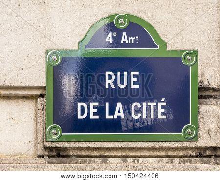 Rue De La Cite - Old Street Sign In Paris